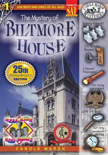 The Mystery of the Biltmore House (Real Kids! Real Places!): Marsh, Carole