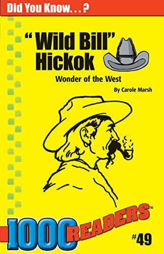 Wild Bill Hickok: Wonder of the West: Marsh, Carole