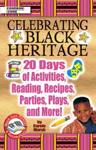 Celebrating Black Heritage: 20 Days Of Activities,: Marsh, Carole