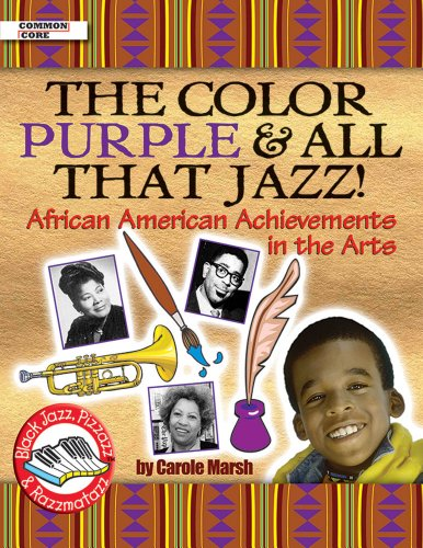 The Color Purple and All That Jazz!: Carole Marsh