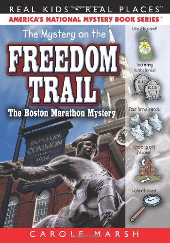 9780635016409: The Mystery on the Freedom Trail: The Boston Marathon Mystery (2) (Real Kids Real Places)
