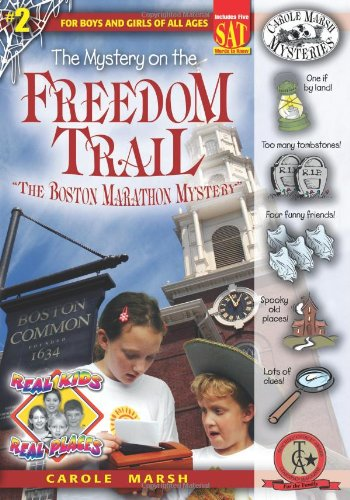 9780635016423: 2: The Mystery on the Freedom Trail: The Boston Marathon Mystery (Carole Marsh Mysteries)