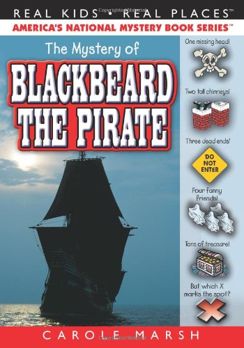 9780635016485: The Mystery of Blackbeard the Pirate (Real Kids Real Places)
