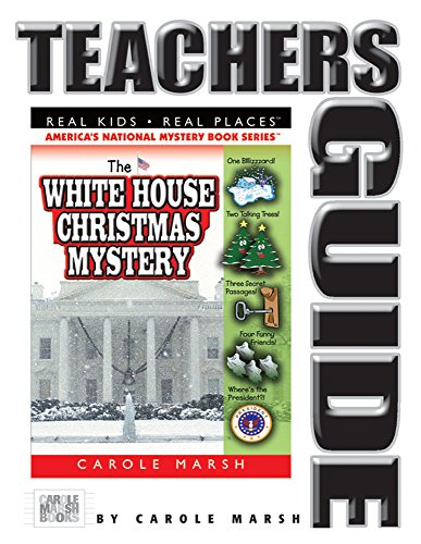 9780635016676: The White House Christmas Mystery Teacher's Guide (7) (Real Kids Real Places)