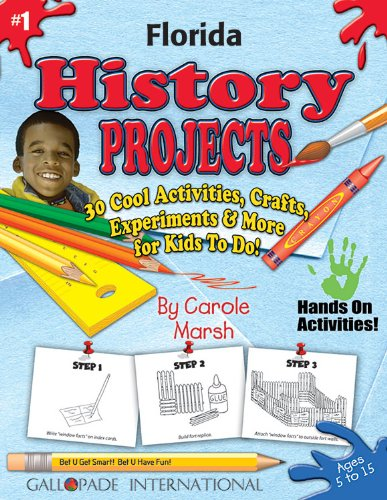 9780635017789: Florida History Projects - 30 Cool Activities, Crafts, Experiments and More for Kids to Do to Learn About Your State! (1) (Florida Experience)