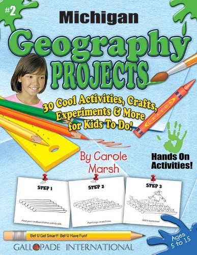 9780635018410: Michigan Geography Projects - 30 Cool Activities, Crafts, Experiments and More for Kids to Do to Learn About Your State! (2) (Michigan Experience)