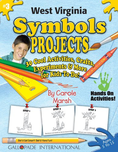 9780635019172: West Virginia Symbols Projects - 30 Cool Activities, Crafts, Experiments and More for Kids to Do to Learn About Your State! (3) (West Virginia Experience)