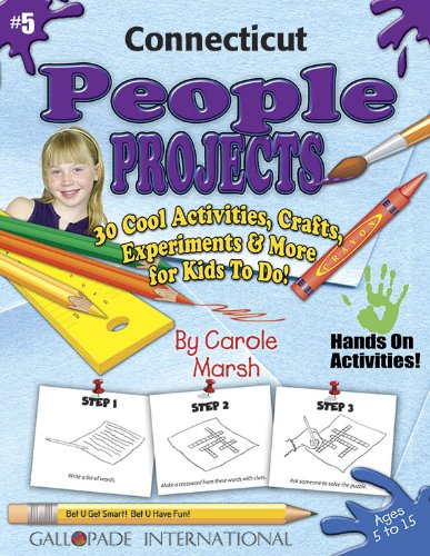 9780635019769: Connecticut People Projects - 30 Cool Activities, Crafts, Experiments and More for Kids to Do to Learn About Your State! (5) (Connecticut Experience)