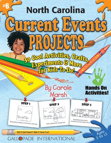 North Carolina Current Events Projects: 30 Cool, Activities, Crafts, Experiments & More for ...