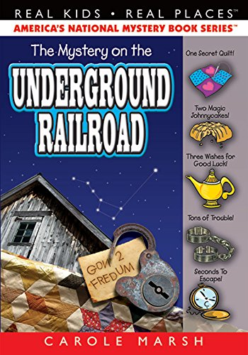 The Mystery on the Underground Railroad (12): Marsh, Carole
