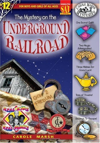 9780635021106: The Mystery on the Underground Railroad (Real Kids, Real Places)