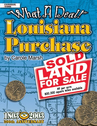 9780635021236: The Louisiana Purchase: What A Deal! (American Milestones)