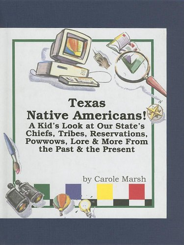 9780635023315: Texas Native Americans: A Kid's Look at Our State's Chiefs, Tribes, Reservations, Powwows, Lore, and More from the Past and the Present (Native American Heritage)