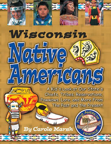 Wisconsin Indians (Paperback) (Native American Heritage): Marsh, Carole