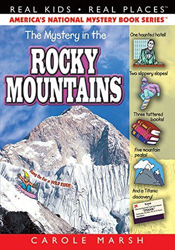 9780635023896: The Mystery in the Rocky Mountains (Real Kids! Real Places!)