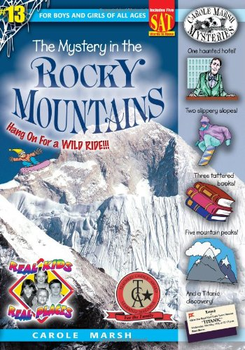 9780635023902: The Mystery in the Rocky Mountains (Real Kids! Real Places!)