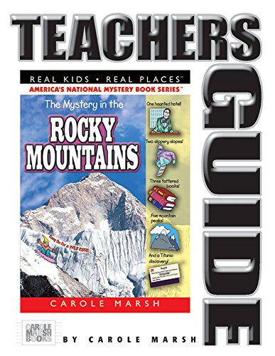 9780635024022: The Mystery in the Rocky Mountains (Teacher's Guide)(Real Kids, Real Places) (Carole Marsh Mysteries)