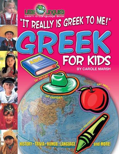 9780635024329: It Really Is Greek to Me! Greek for Kids (Paperback) (Carole Marsh