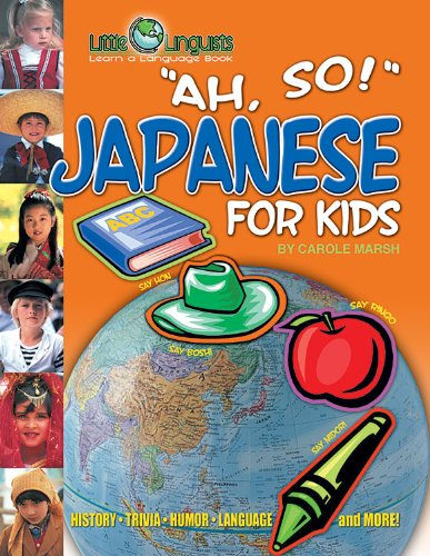 9780635024343: Ah, So! Japanese for Kids (Little Linguists)