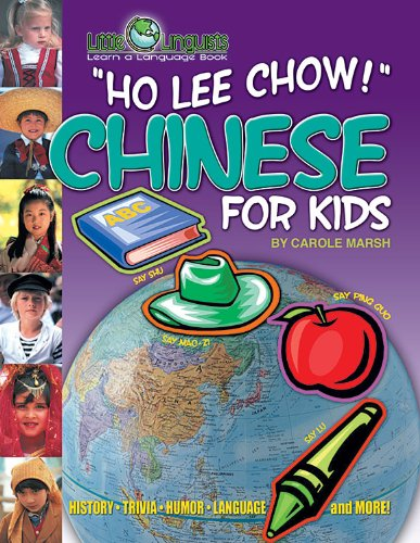 9780635024350: Ho Lee Chow! Chinese for Kids (Little Linguist) (English and Chinese Edition)