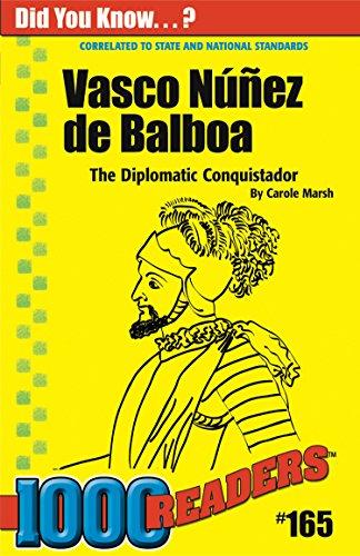 9780635026538: Vasco Nuñez de Balboa: The Diplomatic Conquistador (165) (1000 Readers)