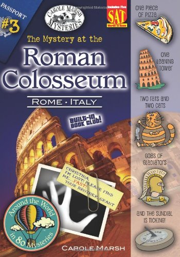 9780635061577: The Mystery at the Roman Colosseum (Rome, Italy) (3) (Around the World In 80 Mysteries)