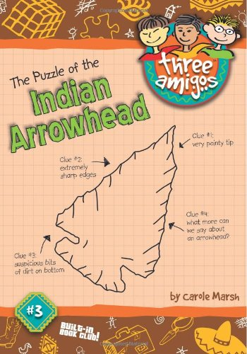 The Puzzle of the Indian Arrowhead (Three: Marsh, Carole