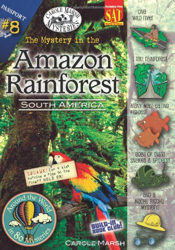 9780635062086: The Mystery in the Amazon Rainforest (South America) (8) (Around the World In 80 Mysteries)