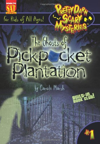 9780635062338: The Ghosts of Pickpocket Plantation (Pretty Darn Scary Mysteries)