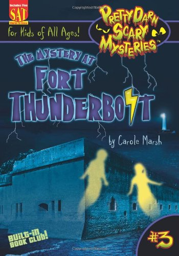 9780635062352: The Mystery at Fort Thunderbolt (3) (Pretty Darn Scary Mysteries)