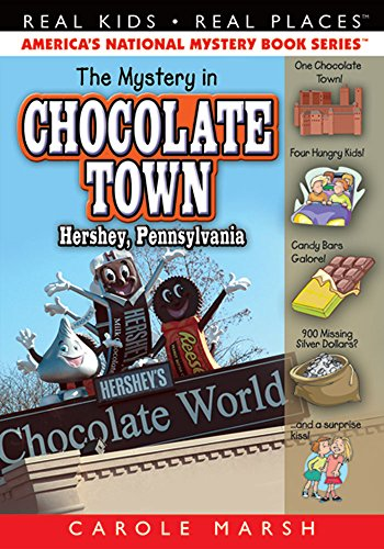 The Mystery in Chocolate Town.Hershey, Pennsylvania (18): Marsh, Carole