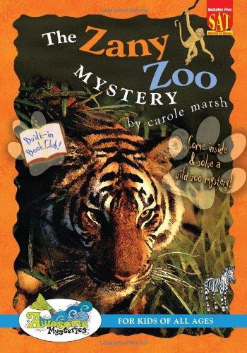 The Zany Zoo Mystery: Carole Marsh