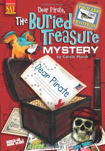 Dear Pirate: The Buried Treasure Mystery (3) (Postcard Mysteries): Carole Marsh