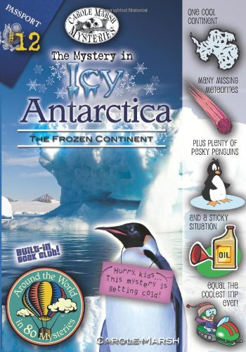 9780635065094: The Mystery in Icy Antarctica (The Frozen Continent) (12) (Around the World In 80 Mysteries)
