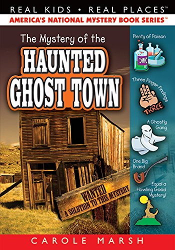 9780635065131: The Mystery of the Haunted Ghost Town (21) (Real Kids Real Places)