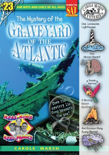 9780635065209: The Mystery of the Graveyard of the Atlantic (Real Kids! Real Places!)