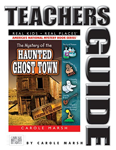 9780635066206: The Mystery of the Haunted Ghost Town Teacher's Guide (21) (Real Kids Real Places)