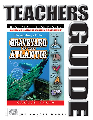9780635066220: The Mystery of the Graveyard of the Atlantic Teacher's Guide (23) (Real Kids Real Places)