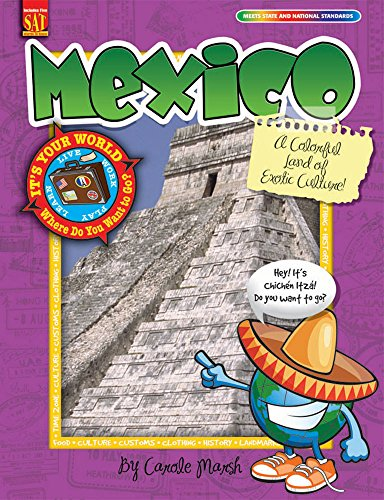 Mexico: A Colorful Land of Exotic Culture!: Marsh, Carole
