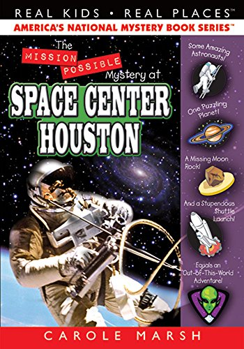 9780635068279: The Mission Possible Mystery at Space Center Houston (27) (Real Kids Real Places)