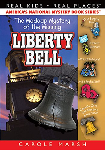 The Madcap Mystery of the Missing Liberty: Marsh, Carole