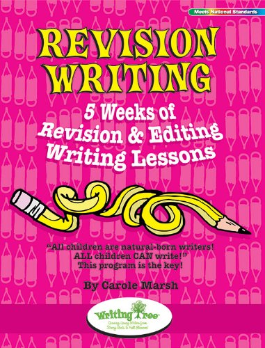 Revision Writing: 5 Weeks of Revision & Editing Writing Lessons: Carole Marsh