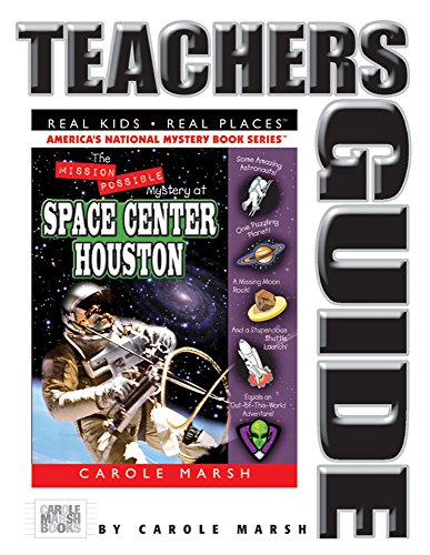 9780635069863: The Mission Possible Mystery at Space Center Houston Teacher's Guide (27) (Real Kids Real Places)