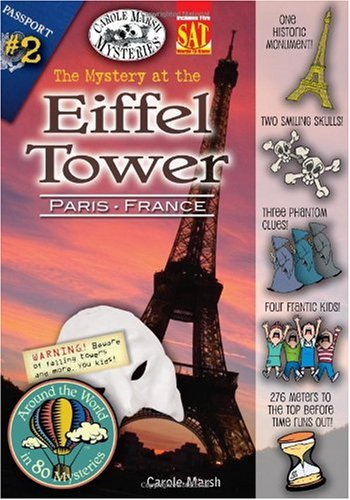 9780635070043: The Mystery at the Eiffel Tower (Paris, France) (2) (Around the World In 80 Mysteries)