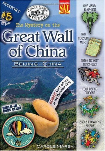 The Mystery on the Great Wall of China (Beijing, China) (5) (Around the World In 80 Mysteries): ...