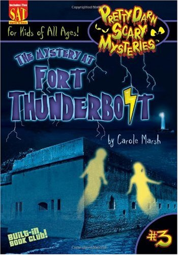 9780635070210: The Mystery at Fort Thunderbolt (3) (Pretty Darn Scary Mysteries)