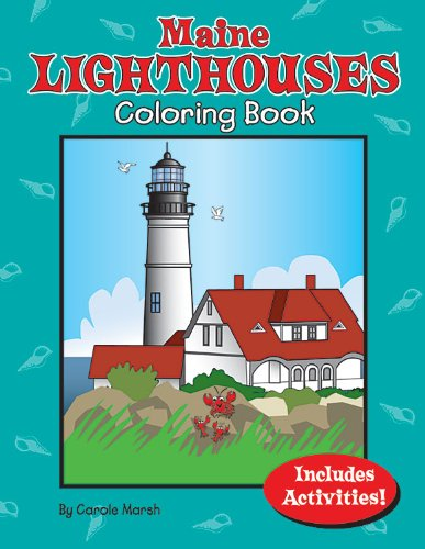 Maine Lighthouses Coloring Book (Maine Experience): Marsh, Carole