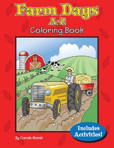 Farm Days A-Z Coloring Book (Non-State): Marsh, Carole