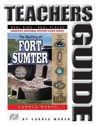9780635074324: The Mystery at Fort Sumter: The First Shot Fired in the Civil War (Real Kids, Real Places) (Teacher's Guide)