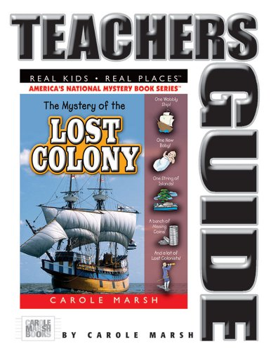 9780635076014: The Mystery of the Lost Colony Teacher's Guide (36) (Real Kids Real Places)